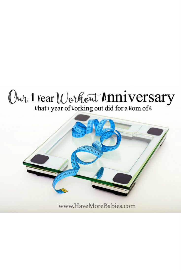 "Our 1 year Workout Anniversary! ""Me Time?"" What 1 year of working out did for a Mom of 6."