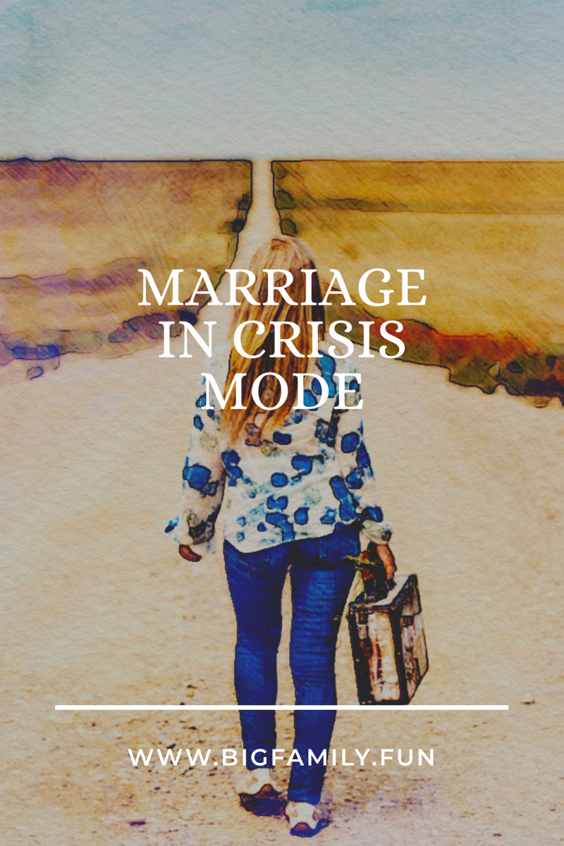 Marriage in Crisis Mode?